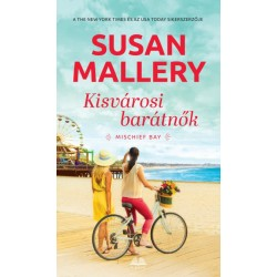 Susan Mallery: Kisvárosi Barátnők