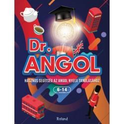 Paula Dreve: Dr. Angol - Hasznos segítség az angol nyelv tanulásához - 6-14 éves gyerekeknek