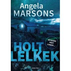 Angela Marsons: Holt lelkek