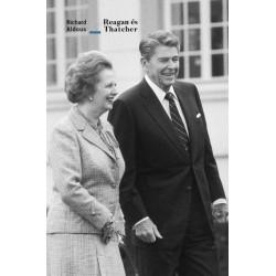 Richard Aldous: Reagan és Thatcher - Egy különleges kapcsolat