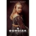 Sarah Dunant: A Borgiák végzete