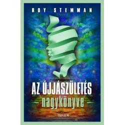 Roy Stemman: Az újjászületés nagykönyve