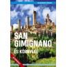 Juszt Róbert: San Gimignano és környéke
