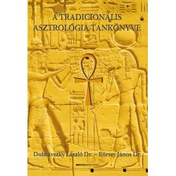 Dubravszky László - Eörssy János: A tradicionális asztrológia tankönyve