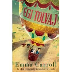 Emma Carroll: Égi tolvaj