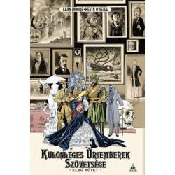 Alan Moore: Különleges úriemberek szövetsége - Első kötet