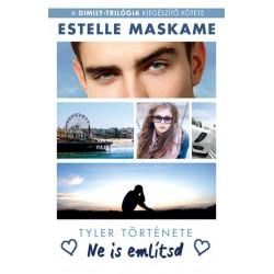 Estelle Maskame: Ne is említsd