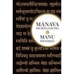 Deepak Chopra: Mánava-dharmasásztra - MANU törvényei