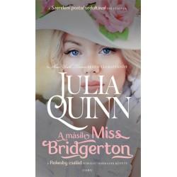 Julia Quinn: A másik Miss Bridgerton - Rokesby-család 3.