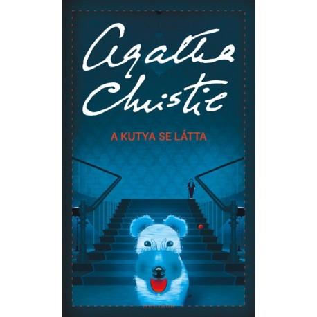 Agatha Christie: A kutya se látta