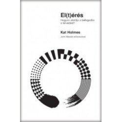 Kat Holmes: El(t)érés - Hogyan alakítja a befogadás a tervezést?