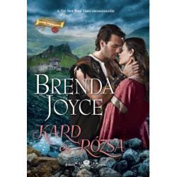 Brenda Joyce: Kard és Rózsa