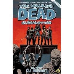 Robert Kirkman: The Walking Dead - Élőhalottak 22. - Új kezdet