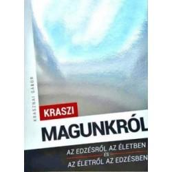 Krasznai Gábor Károly: Magunkról - Az edzésről az életben és az életről az edzésben
