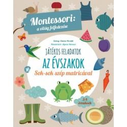 Chiara Piroddi: Játékos feladatok - Az évszakok - Montessori - a világ felfedezése - Sok-sok szép matricával