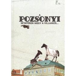 ifj. Papp Sándor: A pozsonyi sétatéren megy a villamos...