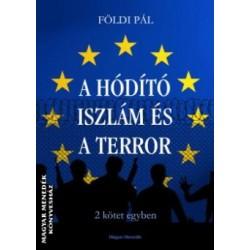 Földi Pál: A Hódító Iszlám és A terror