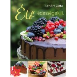 Lénárt Gitta: Élő édességek II.