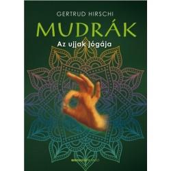 Gertrud Hirschi: Mudrák - Az ujjak jógája