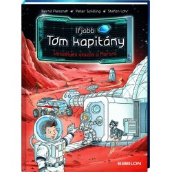 Bernd Flessner: Ifjabb Tom kapitány 5. - Veszélyes utazás a Marsra
