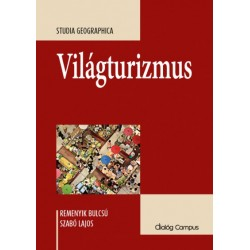 Remenyik Bulcsú - Szabó Lajos: Világturizmus