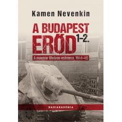 Kamen Nevenkin: A Budapest Erőd 1-2. - A magyar főváros ostroma, 1944-45
