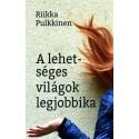 Riikka Pulkkinen: A lehetséges világok legjobbika