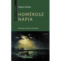 Balázs Zoltán: Homérosz napja - Politikáról, morálról, civilizációról