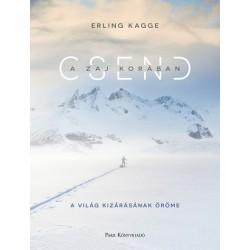 Erling Kagge: Csend a zaj korában - A világ kizárásának öröme
