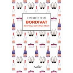 Francesca Negri: Bordivat - Boros könyv szenvedélyes nőknek