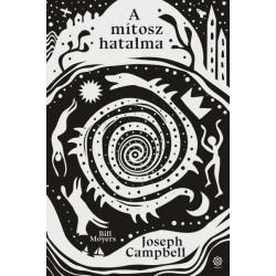 Joseph Campbell - Bill Moyers: A mítosz hatalma