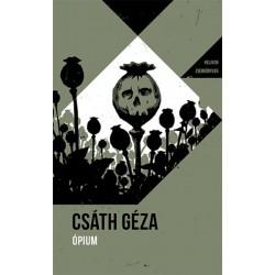 Csáth Géza: Ópium - Helikon Zsebkönyvek 76.