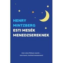 Henry Mintzberg: Esti mesék menedzsereknek