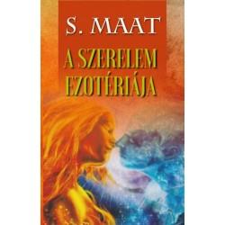 S. Maat: A szerelem ezotériája