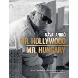 Návai Anikó: Mr. Hollywood / Mr. Hungary