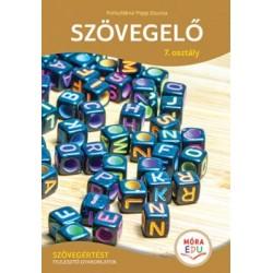 Porkolábné Papp Zsuzsa: Szövegelő 7. osztály - Szövegértést fejlesztő gyakorlatok