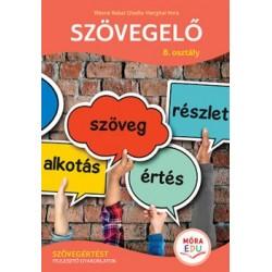 Hargitai Imre - Illésné Babai Gizella: Szövegelő 8. osztály - Szövegértést fejlesztő gyakorlatok