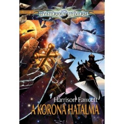 Harrison Fawcett: A Korona hatalma