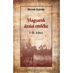 Bizoni Károly: Magyarok ázsiai emléke I-II.