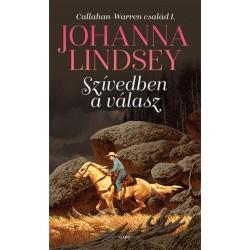 Johanna Lindsey: Szívedben a válasz - Callahan_Warren család 1.