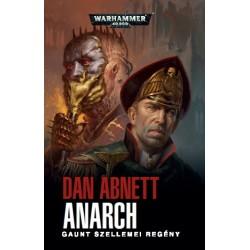 Dan Abnett: Anarch - Gaunt szellemei regény