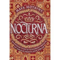Maya Motayne: Nocturna - Varázshamisítás 1.