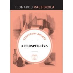 Szunyoghy András: A perspektíva - Leonardo rajziskola