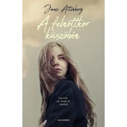 Jami Attenberg: A felnőttkor küszöbén