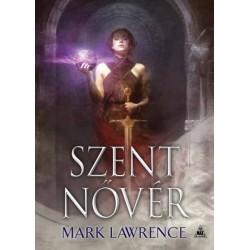 Lawrence Mark: Szent nővér - Az Ős könyve-trilógia 3.