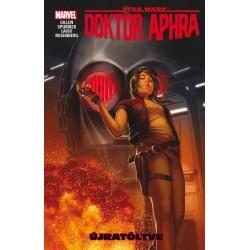 Kieron Gillen - Simon Spurrier: Star Wars - Doktor Aphra - Újratöltve