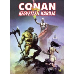 Robert E. Howard - Roy Thomas: Conan kegyetlen kardja 2.