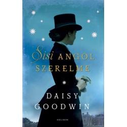 Daisy Goodwin: Sisi angol szerelme
