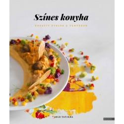 Gelb Tatjána: Színes konyha - Kreatív ételek a tányéron