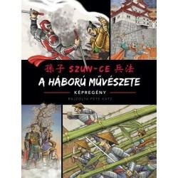 Szun-Ce: A háború művészete
